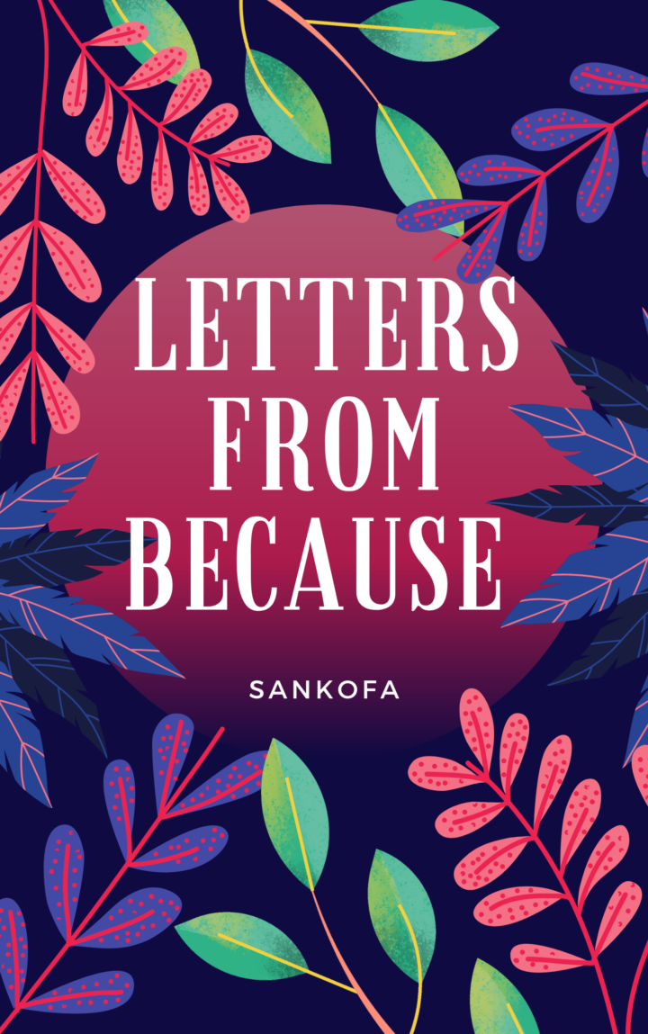 Letters from Because – Chapter 1